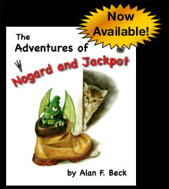 Adventures of Nogard & Jackpot by Alan F. Beck